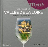 Les vins de la vallée de la Loire : les appellations emblématiques