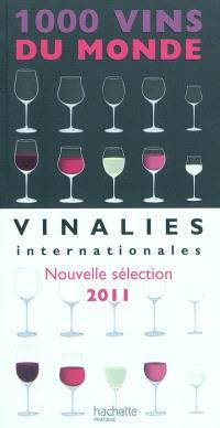 1.000 vins du monde 2011 : vinalies internationales