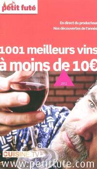 1.001 meilleurs vins à moins de 10 euros : 2012