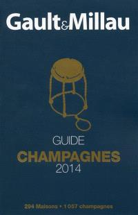 Gault & Millau : guide champagnes 2014