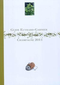 Guide Euvrard-Garnier champagne 2011