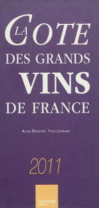 La cote des grands vins de France 2011