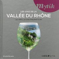Les vins de la vallée du Rhône : les appellations emblématiques