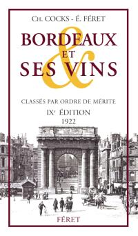 Bordeaux et ses vins : classés par ordre de mérite