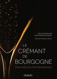 Le crémant de Bourgogne : deux siècles d'effervescence