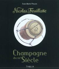 Nicolas Feuillatte, champagne du XXIe siècle