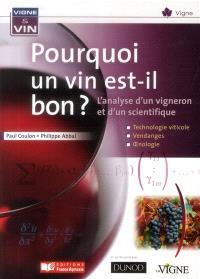 Pourquoi le vin est-il bon ?
