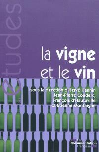 La vigne et le vin : mutations économiques en France et dans le monde