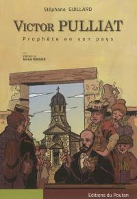 Victor Pulliat : prophète en son pays