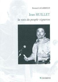 Jean Huillet, la voix du peuple vigneron