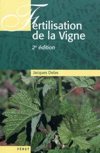 La fertilisation de la vigne : contribution à une viticulture durable