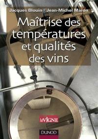 Maîtrise des températures et qualité des vins