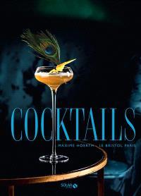 Cocktails : Le Bristol, Paris