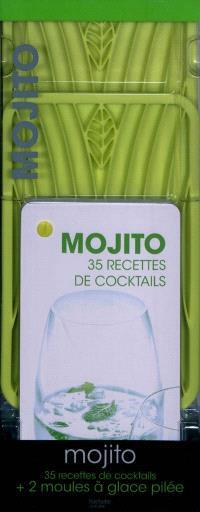 Mojito : 35 recettes de cocktails