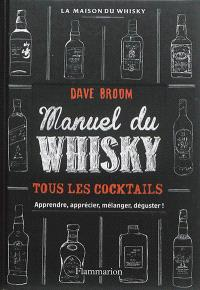 Whisky : le manuel