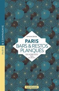 Paris bars & restos planqués : 100 adresses très secrètes
