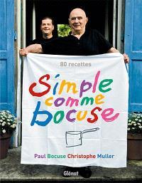 Simple comme Bocuse : 80 recettes