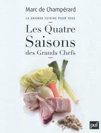 La grande cuisine pour tous, Les quatre saisons des grands chefs
