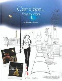 C'est si bon... : Paris by night