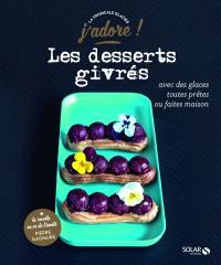Les desserts givrés : avec des glaces toutes prêtes ou faites maison