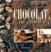 Chocolat : je craque !