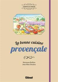 La bonne cuisine provençale