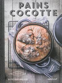 Pains cocotte : recettes crousti-moelleuses