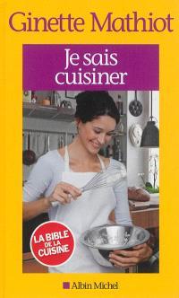 Je sais cuisiner : plus de 2.000 recettes