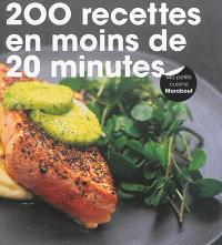200 recettes prêtes en moins de 20 minutes