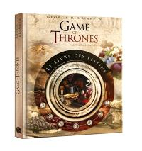 A game of thrones : le livre des festins