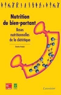 Nutrition du bien-portant : bases nutritionnelles de la diététique