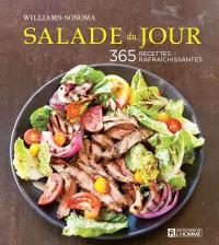 Salade du jour  : 365 recettes rafraîchissantes