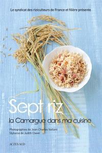Sept riz : la Camargue dans ma cuisine