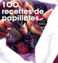 200 recettes de papillotes
