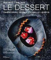 Le dessert bistrot-palace