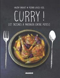 Curry ! et tajines à partager entre potes