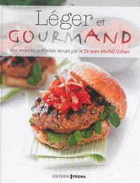 Léger et gourmand : vos recettes préférées