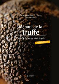 Manuel de la truffe : la truffe est un produit simple