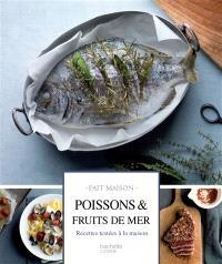 Poissons, fruits de mer : recettes testées à la maison