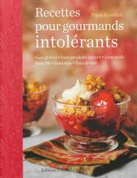 Recettes pour gourmands intolérants