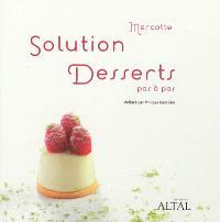 Solution desserts pas à pas