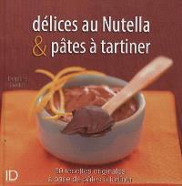 Délices au Nutella & pâtes à tartiner