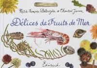 Délices de fruits de mer