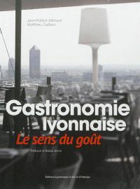Gastronomie lyonnaise : le sens du goût