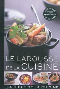 Larousse de la cuisine : 1.400 recettes