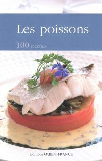 Les poissons : 100 recettes