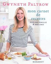 Mon carnet de recettes pour ma famille & mes amis