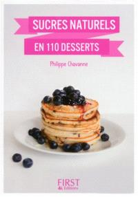 Sucres naturels en 100 desserts