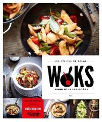 Woks : pour tous les goûts