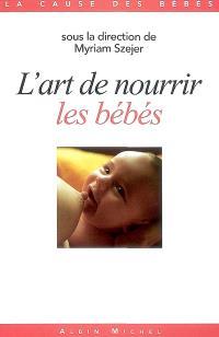 L'art de nourrir les bébés